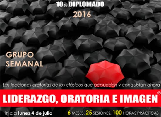 10mo. Diplomado en Liderazgo, Oratoria e Imagen.